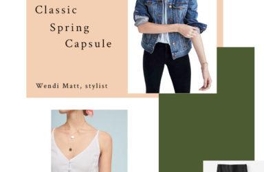 A Classic, Casual Wardrobe Spring 2019 Personal Stylist Wendi Matt
