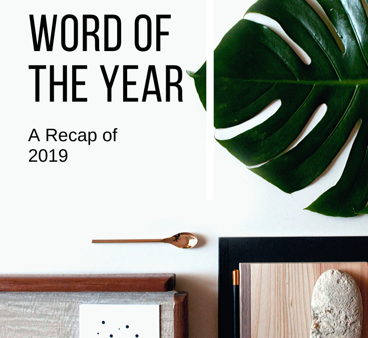 2019 Word of the Year – A Recap