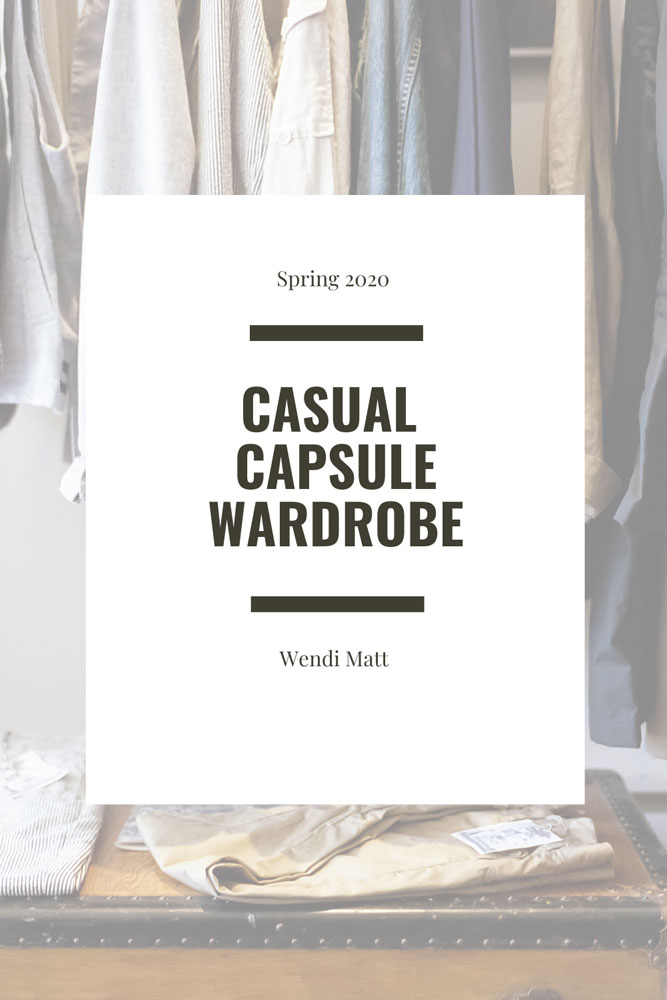 Casual Spring, Summer Wardrobe